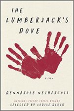 The Lumberjack's Dove by Gennarose Nethercott