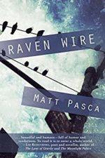 Matt Pasca Raven Wire