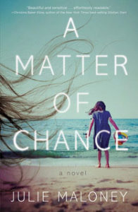 Julie Maloney, A Matter of Chance