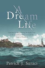 A Dream Life by Dr Patrick Suraci