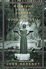 John Berendt book, Midnight in the Garden of Good and Evil