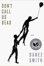 Danez-Smith-Dont-Call-Us-Dead