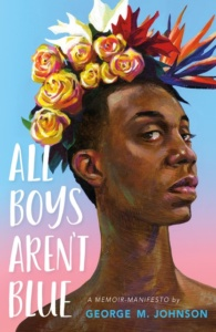 All Boys Aren't Blue by George Johnson